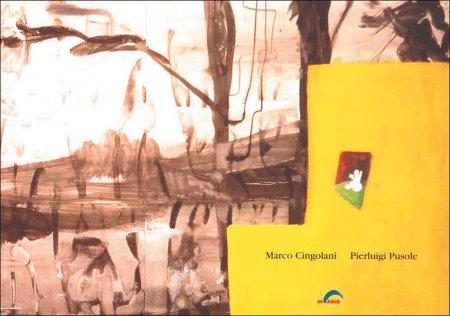 Marco Cingolani - Pierluigi Pusole. Inaspettata