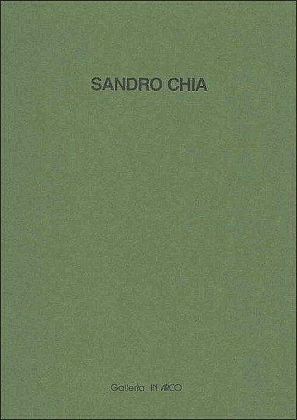 Sandro Chia. Opere su carta