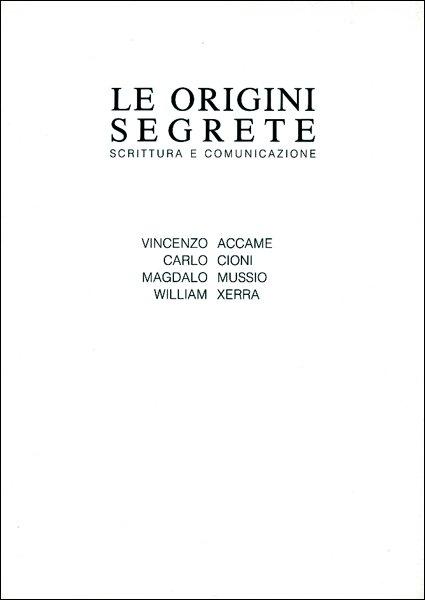 Le origini segrete. Scrittura e comunicazione