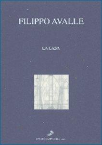 Filippo Avalle, La casa