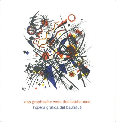 L'opera grafica del Bauhaus