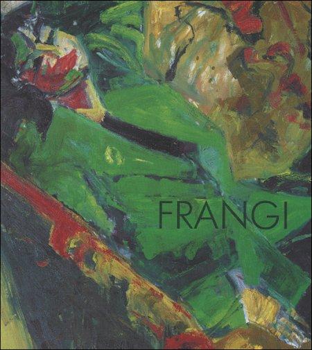 Frangi. Dipinti 1989-1992