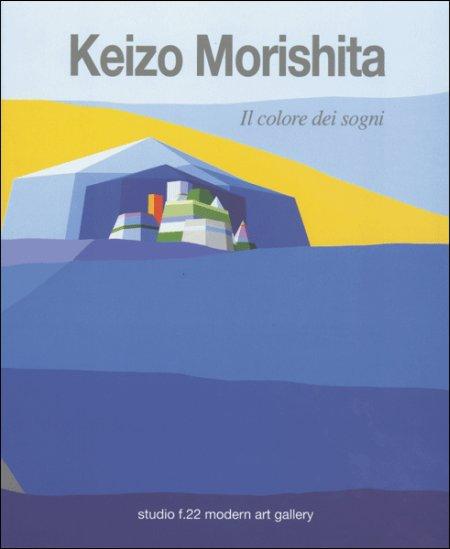 Keizo Morishita. Il colore dei sogni