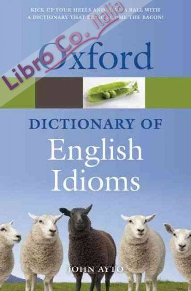 Oxford Dictionary of English Idioms 3rd Revised edition