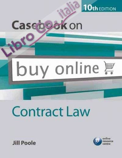 Casebook on Contract Law 10th Revised edition