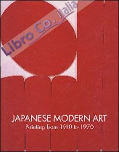 Japanese Modern Art. Painting from 1910 to 1970.