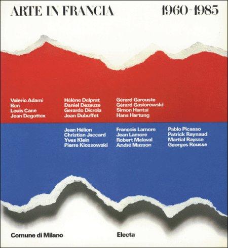 Arte in Francia. 1960-1985. 'Pictura loquens'.