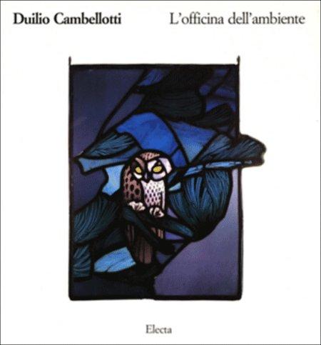 Duilio Cambellotti. L'officina dell'ambiente