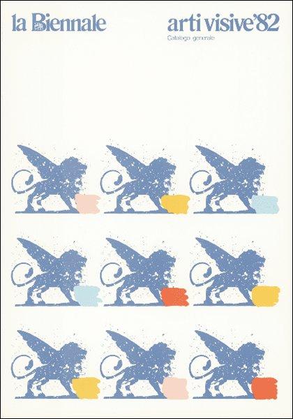 La Biennale di Venezia. Settore Arti visive. Catalogo Generale 1982