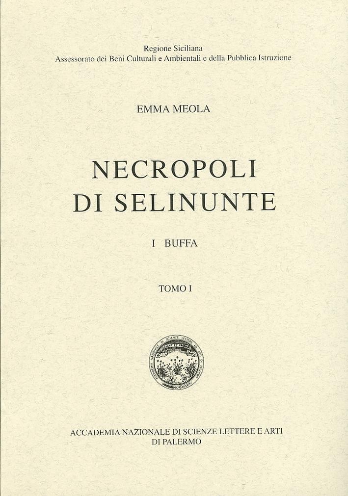 Necropoli di Selinunte. 1 Buffa. Tomo I