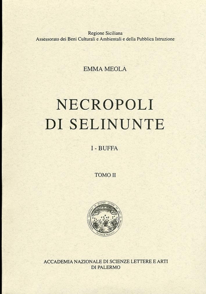 Necropoli di Selinunte. 1 Buffa. Tomo II