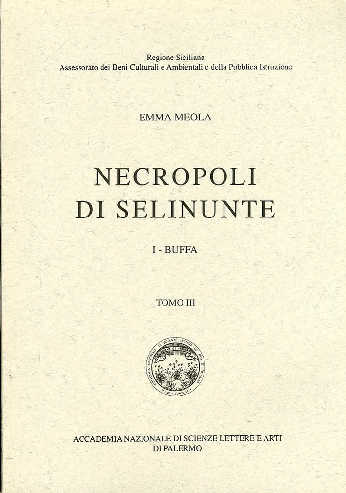 Necropoli di Selinunte. 1 Buffa. Tomo III.
