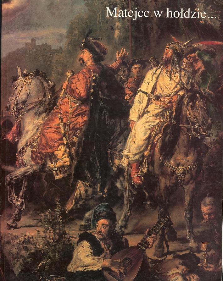Matejce w holdzie... W stulecie smierci artysty. [Polish Edition]