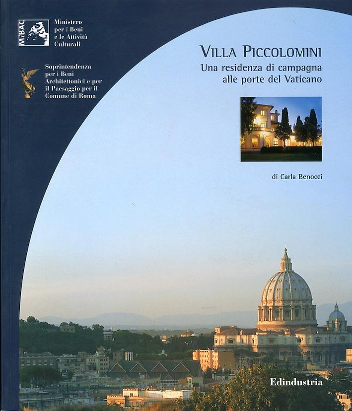 Villa Piccolomini. Una residenza di campagna alle porte del Vaticano.