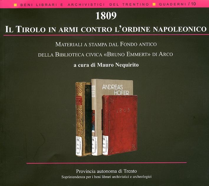 1809. Il Tirolo in armi contro l'ordine napoleonico. Materiali a stampa dal Fondo antico della Biblioteca civica