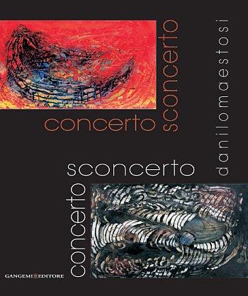 Concerto sconcerto. Danilo Maestosi. Ediz. illustrata