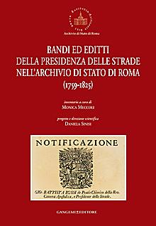 Bandi ed editti della presidenza delle strade nell'archivio di Stato di Roma 1759-1825