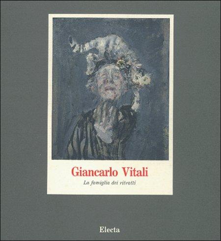 Giancarlo Vitali. La famiglia dei ritratti