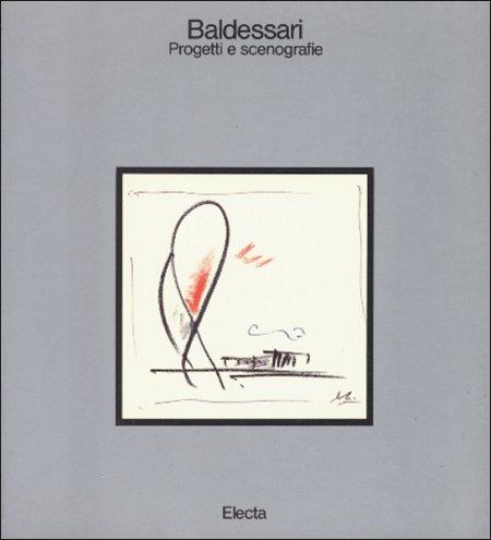 Luciano Baldessari. Progetti e scenografie...
