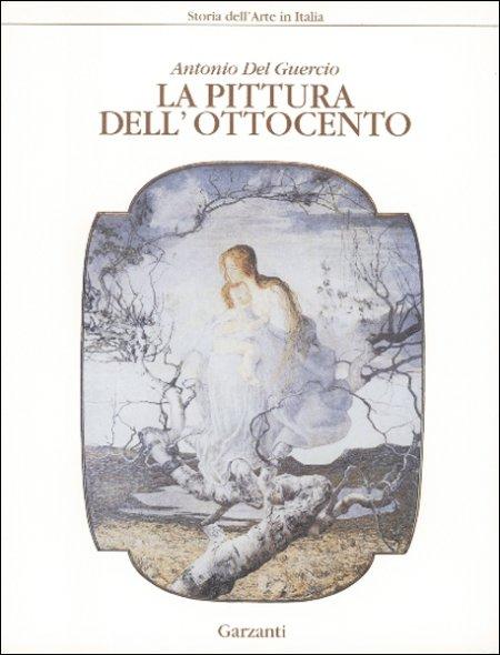 La pittura dell'Ottocento (storia dell'Arte in Italia)