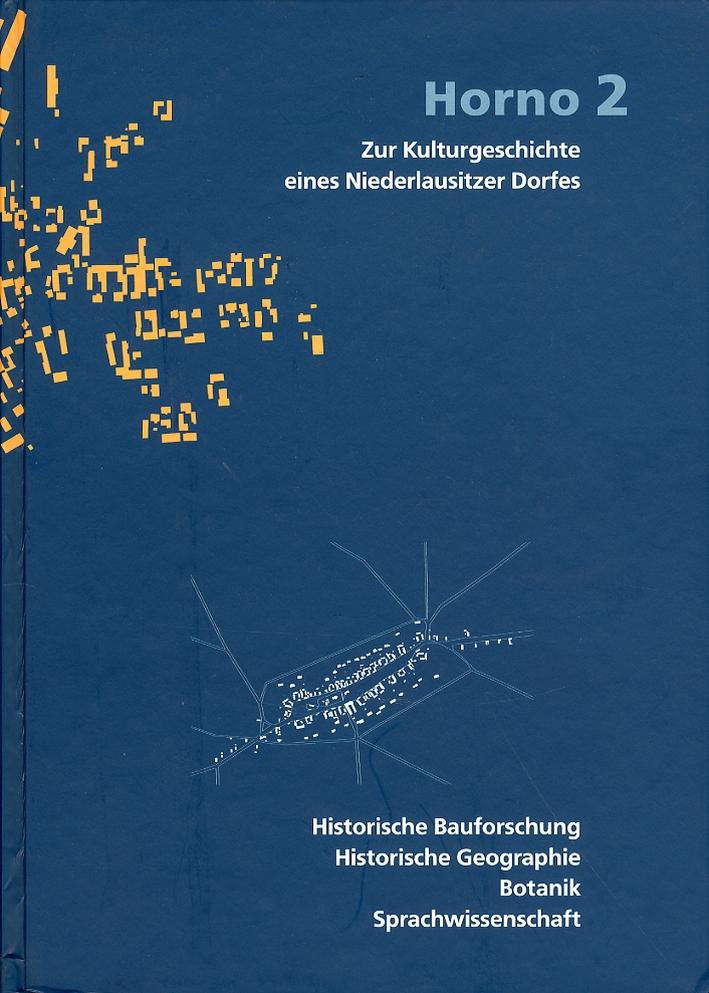 Horno 2. Zur Kulturgeschichte eines Niederlausitzer Dorfes