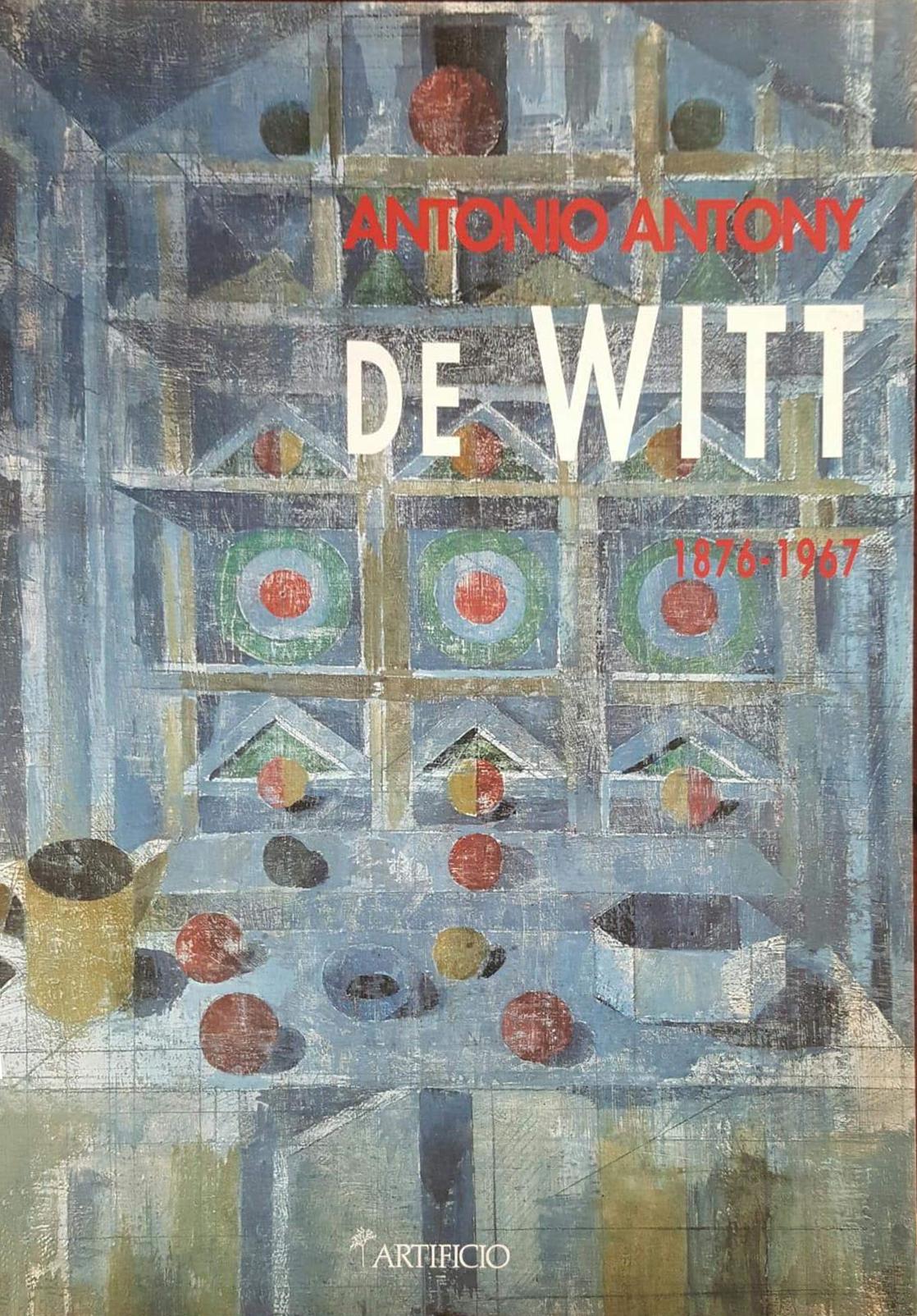 Antonio Antony De Witt. 1876-1968