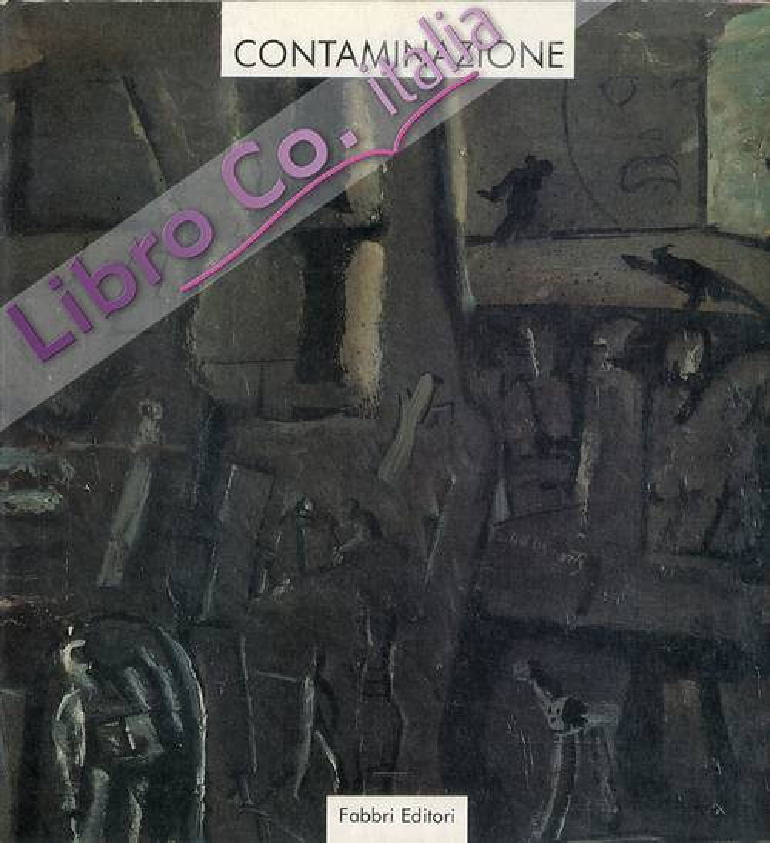 Contaminazione. [Edizione Italiana e Inglese]