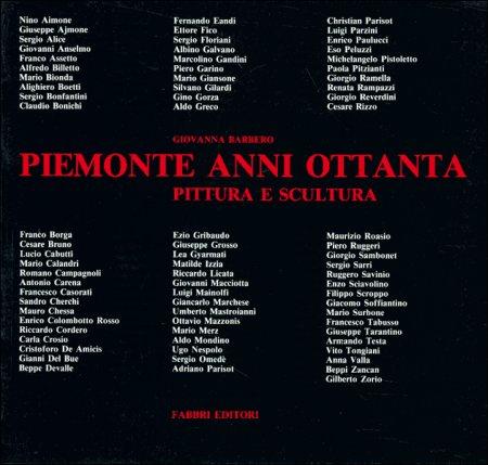 Piemonte Anni Ottanta. Pittura e scultura