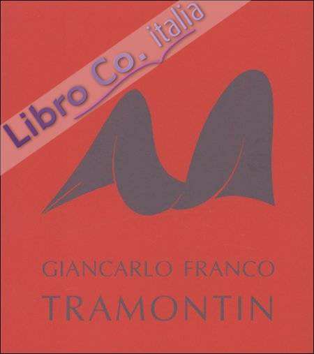 Giancarlo Franco Tramontin