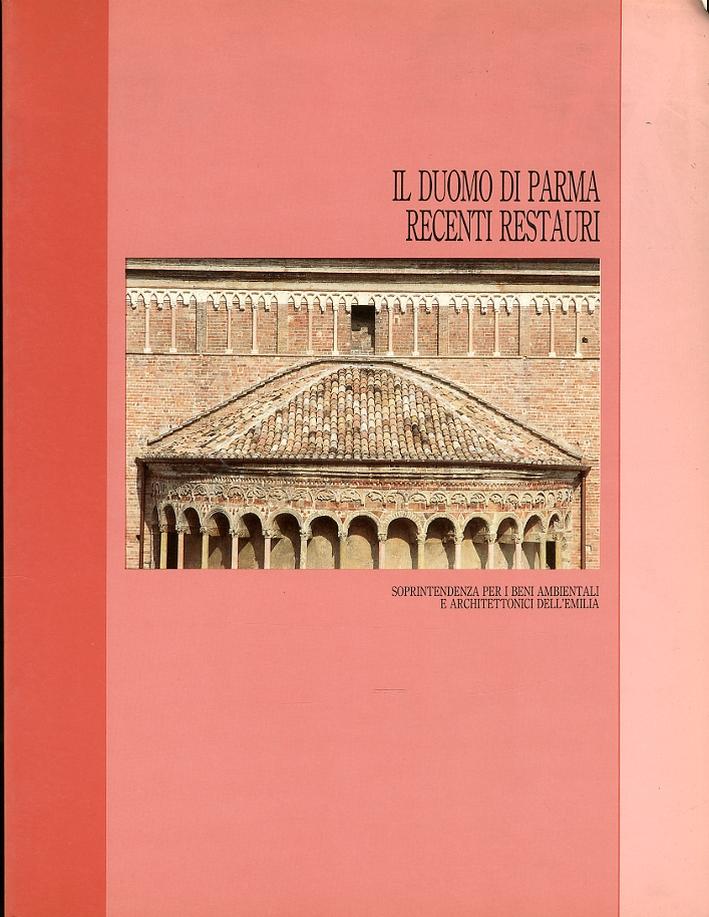 Il Duomo di Parma. Recenti restauri