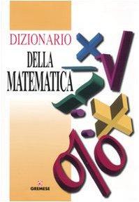 Dizionario della matematica