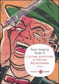 L'ultima avventura di Héctor Belascoarán