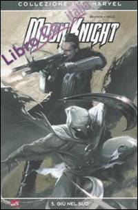 Giù nel sud. Moon Knight. Vol. 5