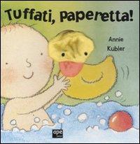 Tuffati, paperella!