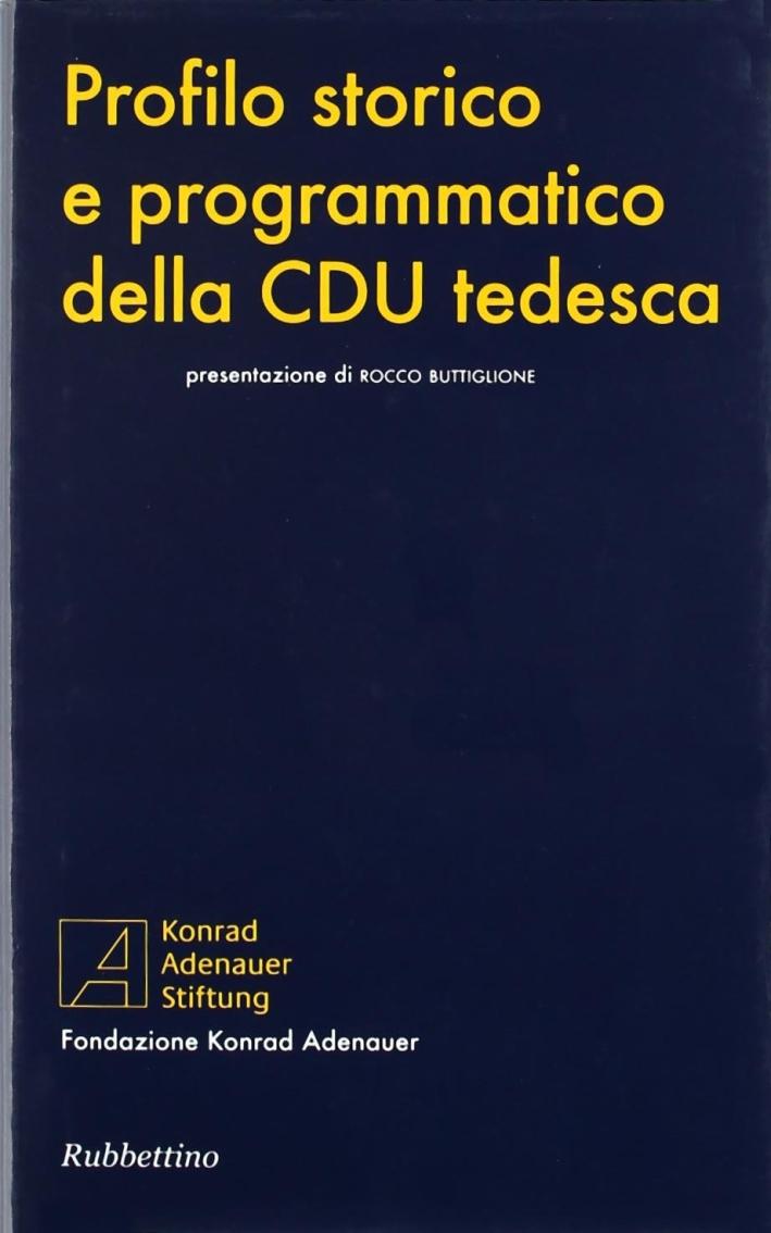 Profilo storico e programmatico della CDU tedesca.