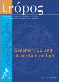 Trópos. Rivista di ermeneutica e critica filosofica (2009). Vol. 2