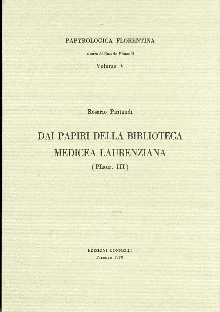 Dai papiri della Biblioteca Medicea Laurenziana. (PLaur. III)