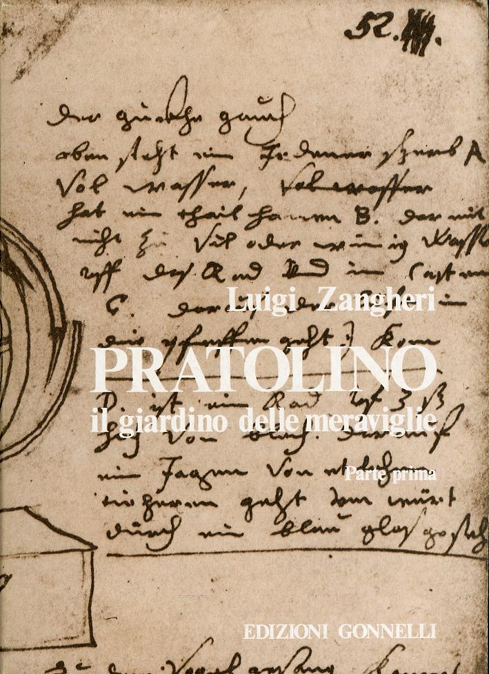 Pratolino. Il giardino delle meraviglie. I : testi e documenti
