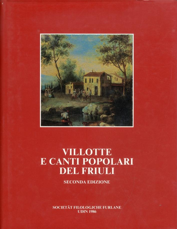 Villotte e canti popolari del Friuli.