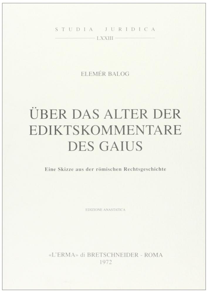 Über das Alter der Ediktskommentare des Gaius (1914).