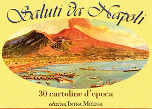Saluti Da Napoli. 30 Cartoline d'Epoca.