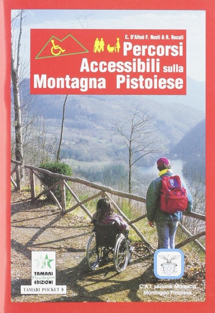 Percorsi accessibili sulla montagna pistoiese.
