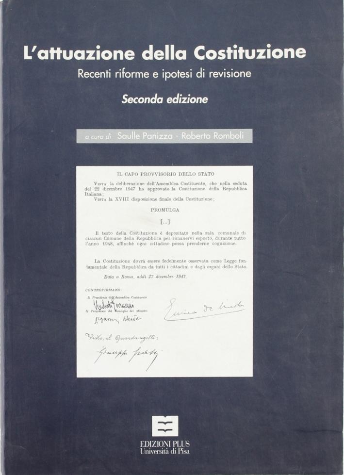 L'attuazione della Costituzione. Recenti riforme e ipotesi di revisione.