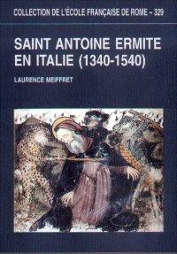 Saint Antoine ermite en Italie, 1340-1540. Programmes picturaux et dévotion.