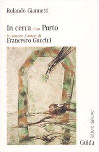 In cerca d'un porto. La canzone d'autore di Francesco Guccini.