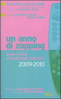 Un anno di zapping. Guida critica ai programmi televisivi 2009-2010