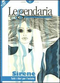 Leggendaria. Vol. 82: Sirene