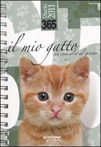 365. Il mio gatto. Un consiglio al giorno. Diario 2011