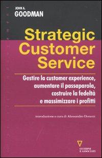 Strategic costomer service.