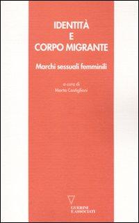 Identità e corpo migrante. Marchi sessuali femminili.